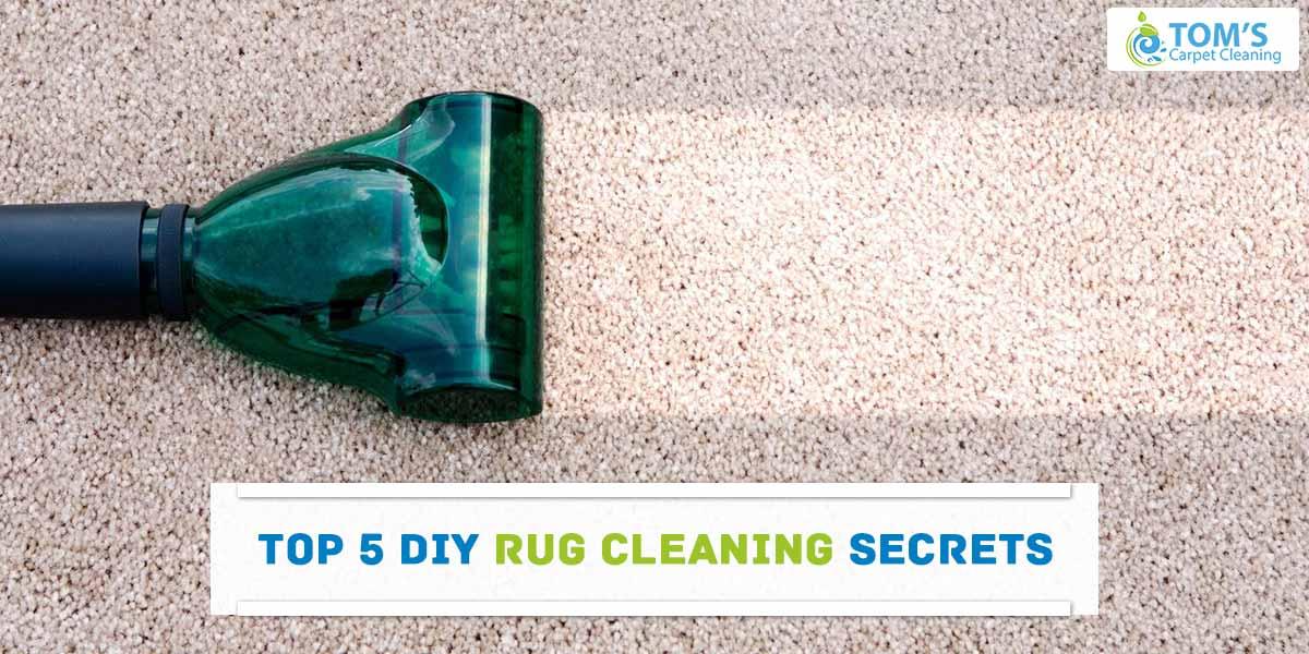 Top 5 DIY Rug Cleaning Secrets
